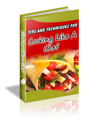 Cooking Like A Chef Cooking Tips