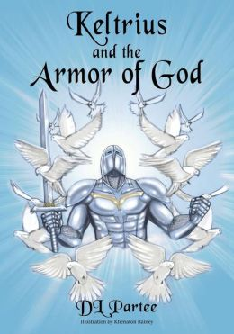 Keltrius and the Armor of God