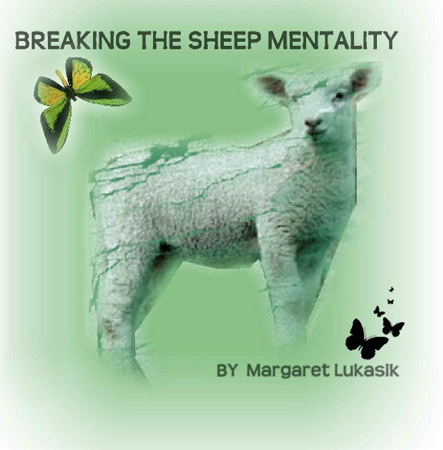 Breaking The Sheep Mentality