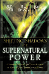 Shifting The Shadow Of Supernatural Power