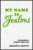 My Name Is Jealous