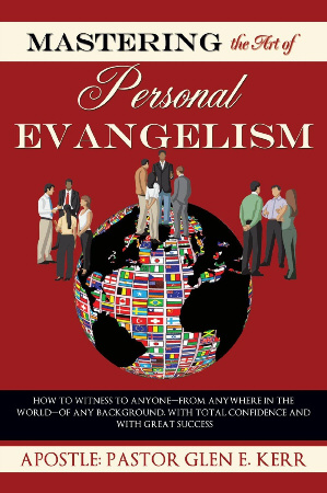 Mastering The Art Of Personal Evangelism