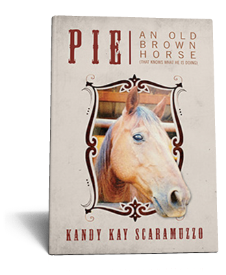 Pie: An Old Brown Horse Story