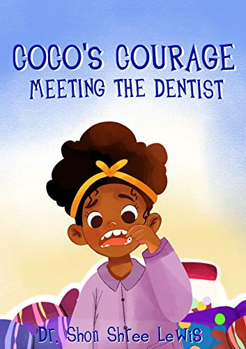 Coco's Courage Meeting The Dentist
